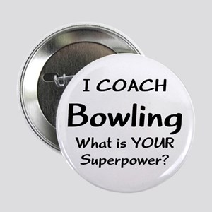 "coach bowling 2.25"" Button"