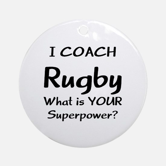 rugby coach Round Ornament