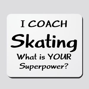 skating coach Mousepad