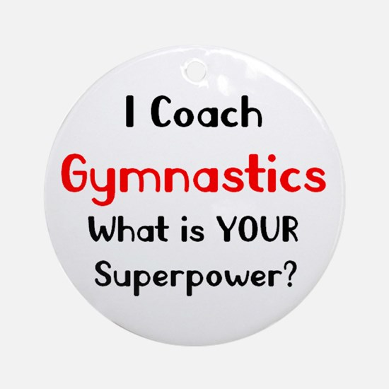 coach gymnastics Round Ornament