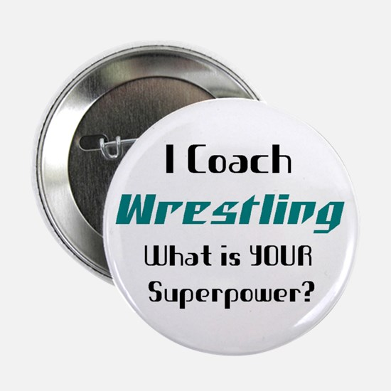 "coach wrestling 2.25"" Button"