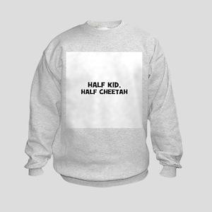 half kid, half cheetah Kids Sweatshirt