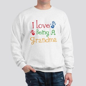 I Love Being A Grandma Sweatshirt