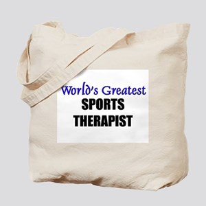 Worlds Greatest SPORTS THERAPIST Tote Bag