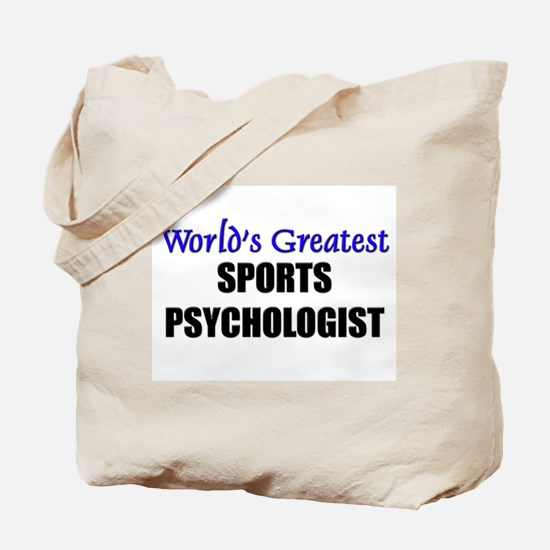 Worlds Greatest SPORTS PSYCHOLOGIST Tote Bag