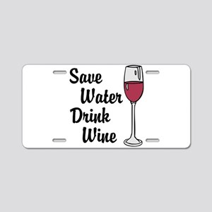 Drink Wine Aluminum License Plate