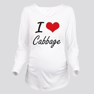I Love Cabbage artis Long Sleeve Maternity T-Shirt