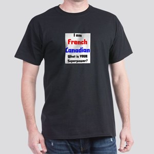 i am french canadian Dark T-Shirt