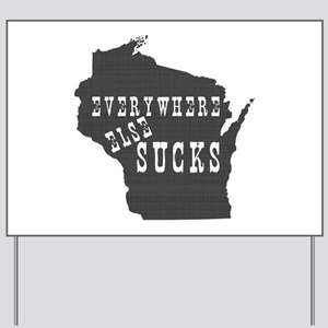Wisconsin State Yard Sign