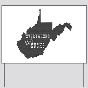 West Virginia State Yard Sign
