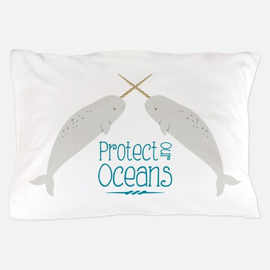 Protect Our Oceans Pillow Case