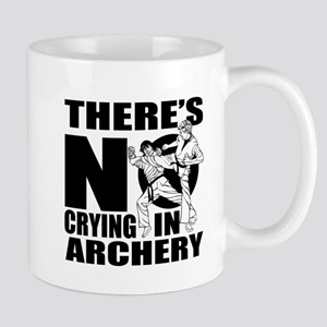 There Is No Crying In Archery 11 oz Ceramic Mug