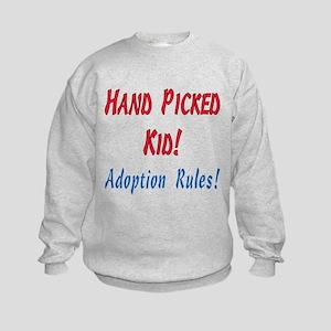 Hand Picked Kid - Adoption Rules i Kids Sweatshirt