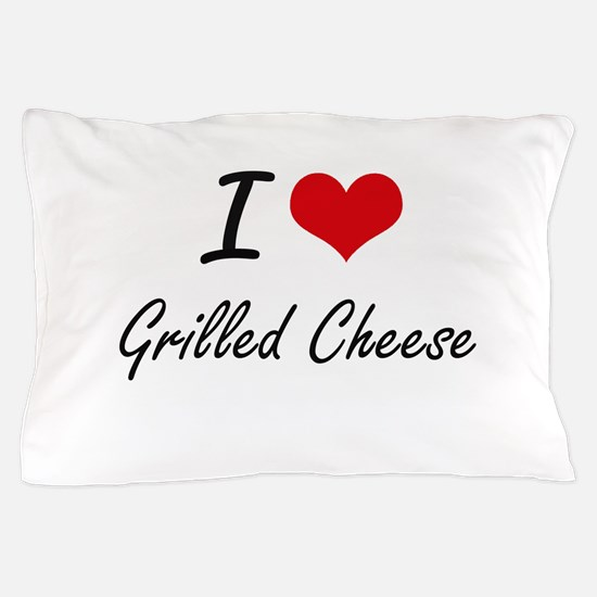 I Love Grilled Cheese artistic design Pillow Case
