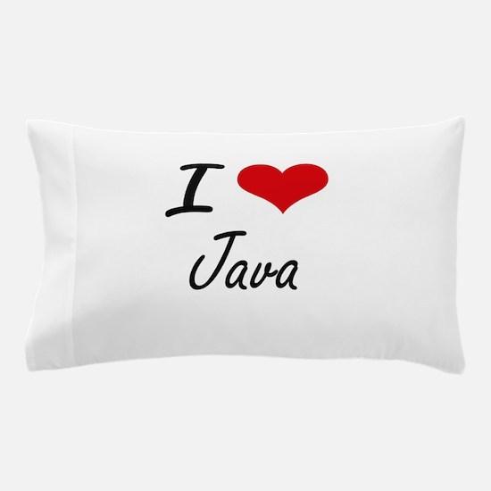 I Love Java artistic design Pillow Case