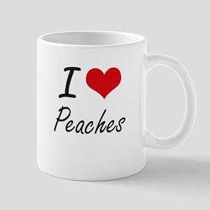 I Love Peaches artistic design Mugs
