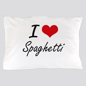 I Love Spaghetti artistic design Pillow Case