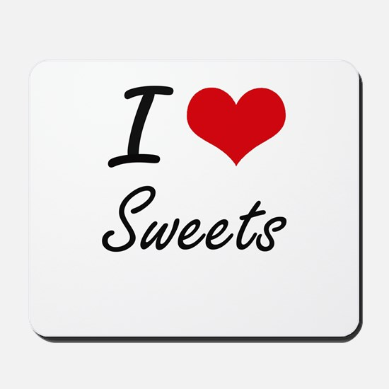 I Love Sweets artistic design Mousepad