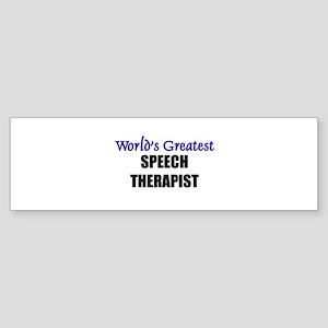 Worlds Greatest SPEECH THERAPIST Bumper Sticker