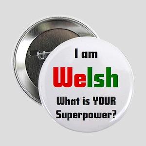 """i am welsh 2.25"""" Button"""
