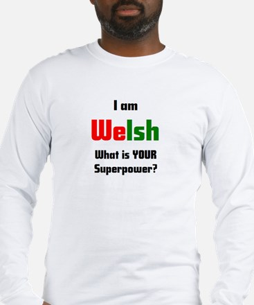 i am welsh Long Sleeve T-Shirt