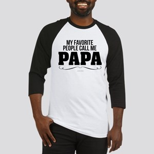 Papa Favorite People Baseball Jersey