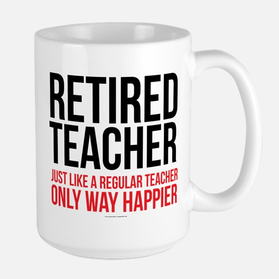 Happy Retired Teacher Mugs