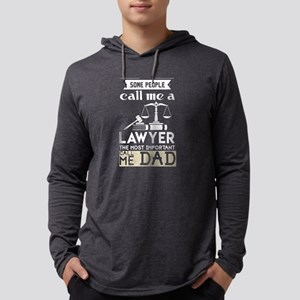 Some People Call Me A Lawyer D Long Sleeve T-Shirt