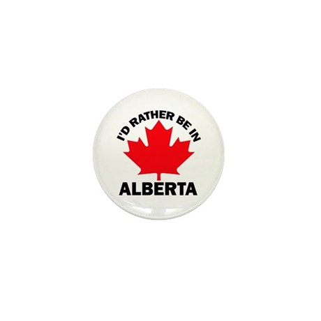 I'd Rather Be In Alberta Mini Button (10 pack)