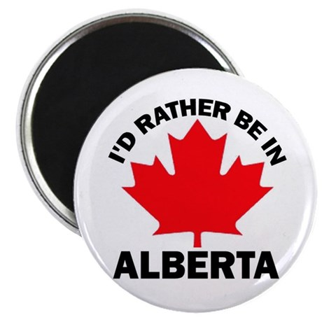 """I'd Rather Be In Alberta 2.25"""" Magnet (10 pack)"""