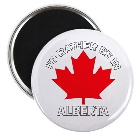 I'd Rather Be in Alberta Magnet