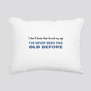 ACT MY AGE Rectangular Canvas Pillow