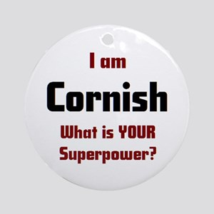 i am cornish Round Ornament