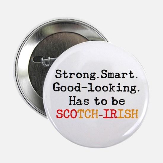 """be scotch-irish 2.25"""" Button"""