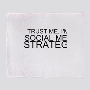 Trust Me, I'm A Social Media Strategist Throw Blan