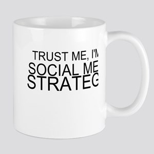 Trust Me, I'm A Social Media Strategist Mugs