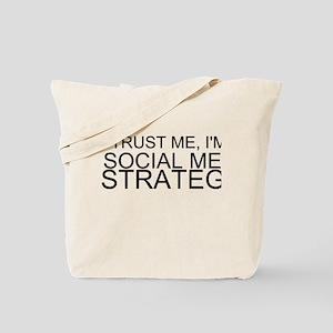 Trust Me, I'm A Social Media Strategist Tote Bag