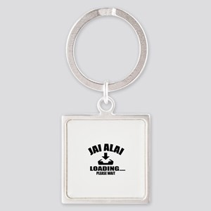 Jai Alai Loading Please Wait Square Keychain