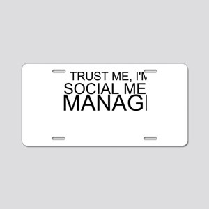 Trust Me, I'm A Social Media Manager Aluminum Lice