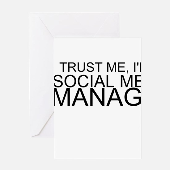 Trust Me, I'm A Social Media Manager Greeting Card