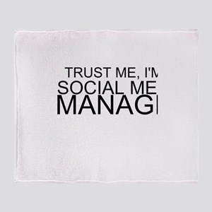 Trust Me, I'm A Social Media Manager Throw Blanket