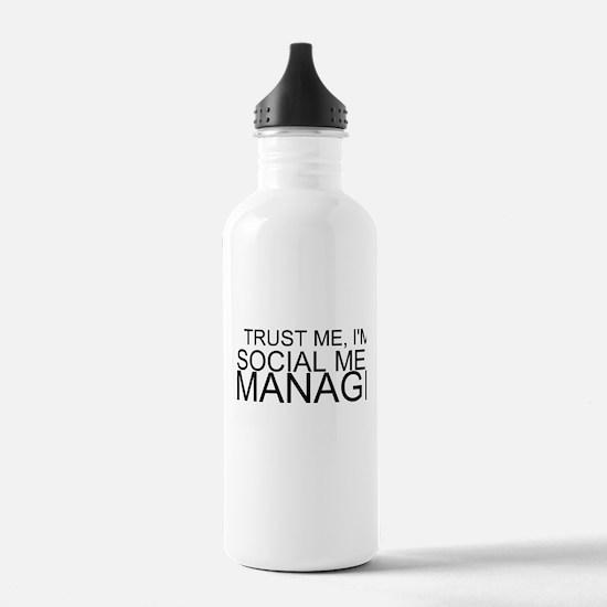 Trust Me, I'm A Social Media Manager Water Bottle