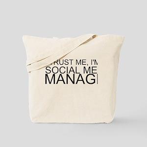 Trust Me, I'm A Social Media Manager Tote Bag