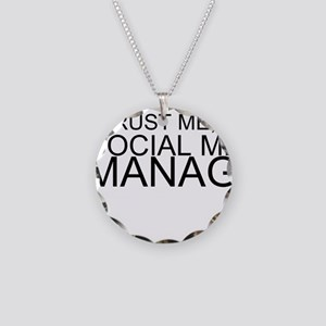Trust Me, I'm A Social Media Manager Necklace