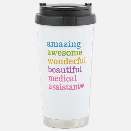 Amazing Medical Assista Stainless Steel Travel Mug