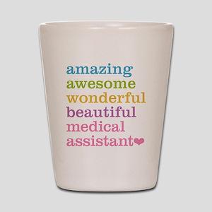 Amazing Medical Assistant Shot Glass