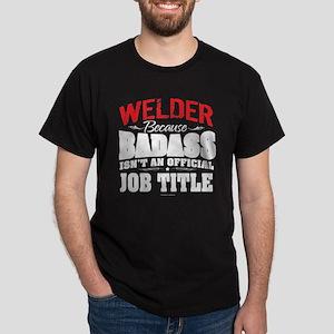 Badass Welder T-Shirt