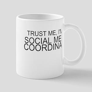 Trust Me, I'm A Social Media Coordinator Mugs