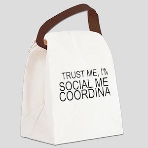 Trust Me, I'm A Social Media Coordinator Canvas Lu