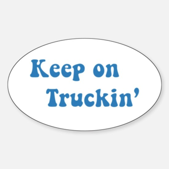 Keep on Truckin' Oval Decal